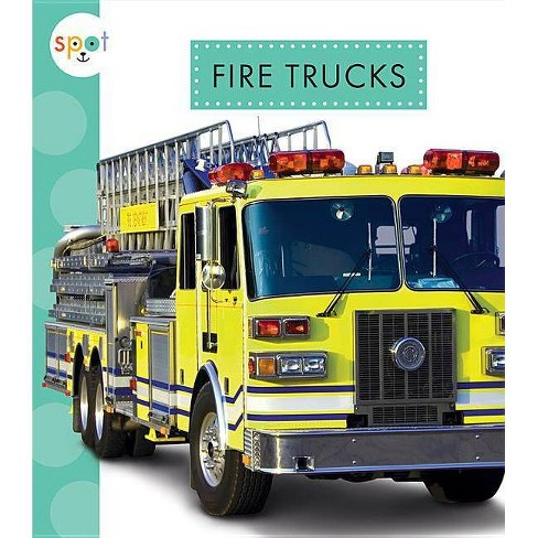 Fire Trucks - (Spot Mighty Machines) by  Wendy Strobel Dieker (Paperback) - image 1 of 1