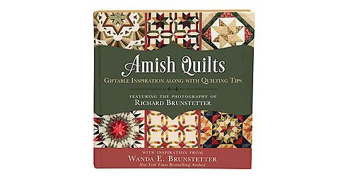 Amish Quilts : Giftable Inspiration Along with Quilting Tips (Hardcover) (Wanda E. Brunstetter) - image 1 of 1