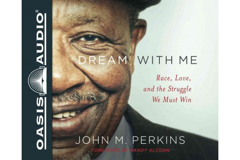 Dream With Me : Race, Love, and the Struggle We Must Win: Library Edition (Unabridged) (CD/Spoken Word) - image 1 of 1