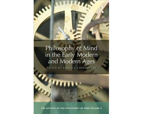 Philosophy of Mind in the Early Modern and Modern Ages -   Book 4 (Hardcover) - image 1 of 1