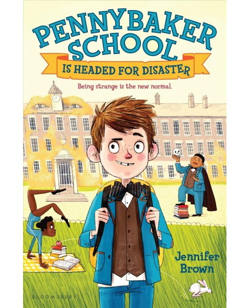 Pennybaker School Is Headed for Disaster -  Reprint by Jennifer Brown (Paperback) - image 1 of 1