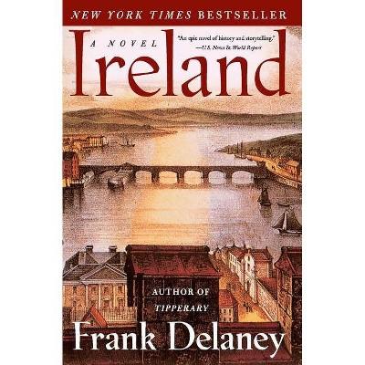 Ireland - by  Frank Delaney (Paperback)