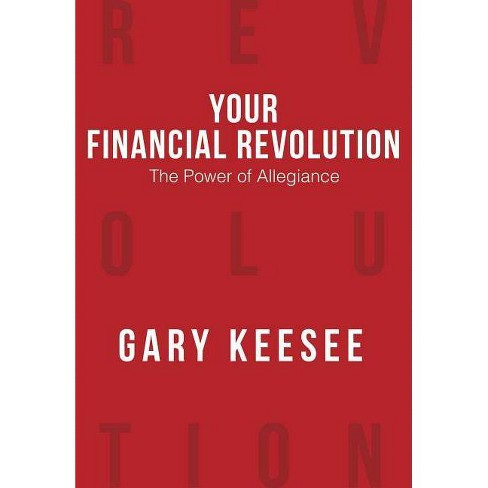 Your Financial Revolution - by  Gary Keesee (Paperback) - image 1 of 1