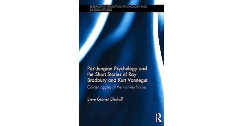 Post-Jungian Psychology and the Short Stories of Ray Bradbury and Kurt Vonnegut : Golden apples of the - image 1 of 1