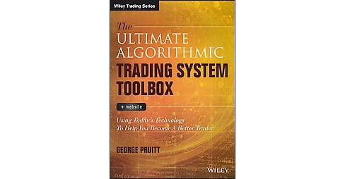 Ultimate Algorithmic Trading System Toolbox + Website : Using Today's Technology to Help You Become a - image 1 of 1