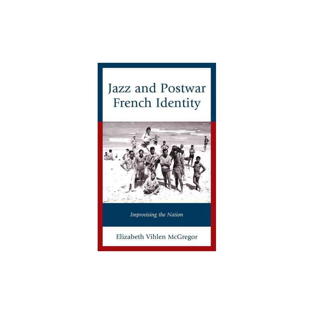 Jazz and Postwar French Identity (Hardcover)