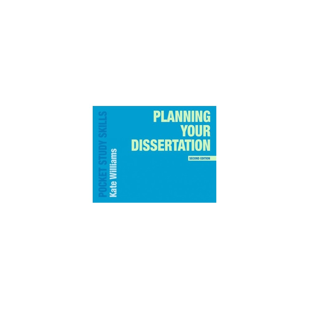 Planning Your Dissertation - 2 (Pocket Study Skills) by Kate Williams (Paperback)