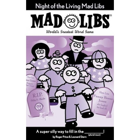 Night of the Living Mad Libs - by  Roger Price & Leonard Stern (Paperback) - image 1 of 1
