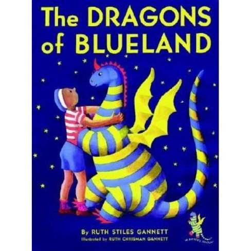 The Dragons of Blueland - (My Father's Dragon Trilogy (Paperback)) by  Ruth Stiles Gannett (Paperback) - image 1 of 1