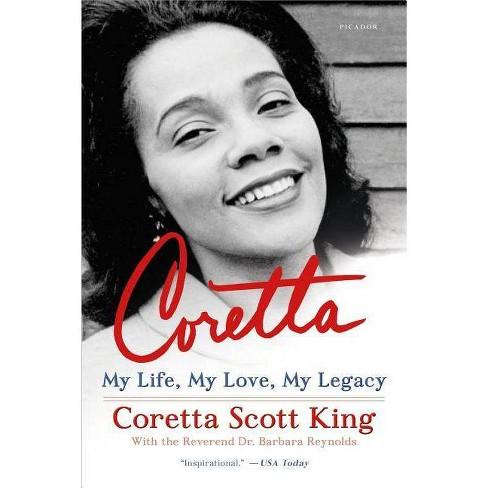 Coretta: My Life, My Love, My Legacy (Paperback) (Coretta Scott King) - image 1 of 1
