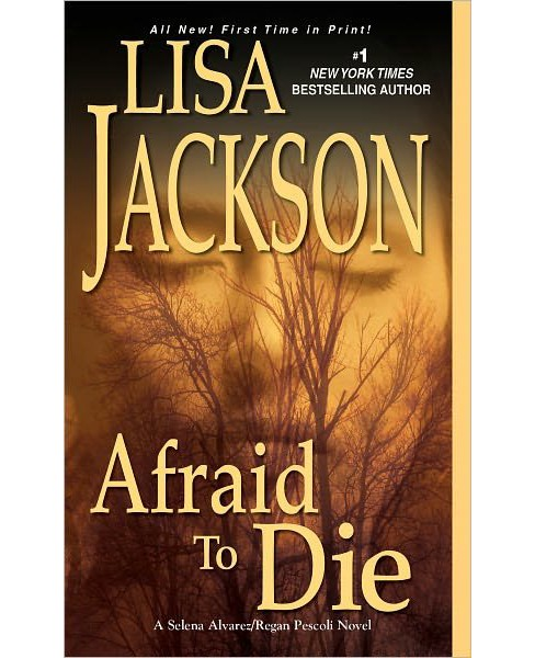 Afraid to Die (Reprint) (Paperback) by Lisa Jackson - image 1 of 1