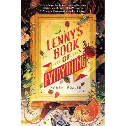 Lenny's Book of Everything - by  Karen Foxlee (Hardcover) - image 1 of 1