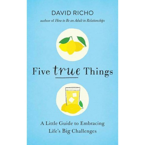 Five True Things - by  David Richo (Paperback) - image 1 of 1
