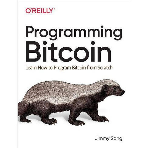 Programming Bitcoin - by  Jimmy Song (Paperback) - image 1 of 1
