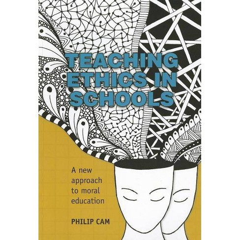 Teaching Ethics in Schools - by  Philip CAM (Paperback) - image 1 of 1