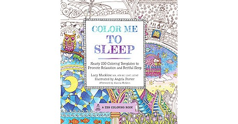 Color Me to Sleep ( A Zen Coloring Book) (Paperback) - image 1 of 1