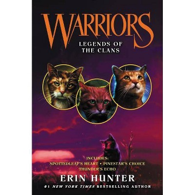 Warriors: Legends of the Clans - (Warriors Novella) by  Erin Hunter (Paperback)