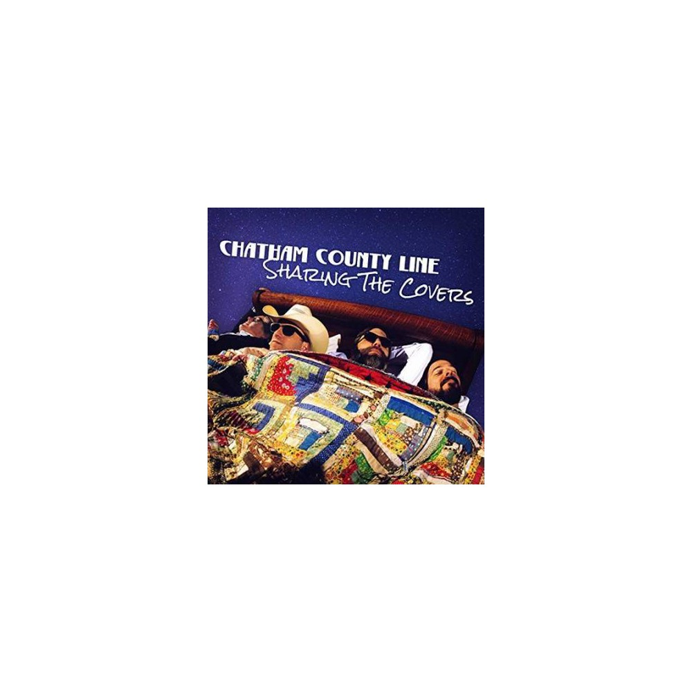 Chatham County Line - Sharing The Covers (Vinyl)