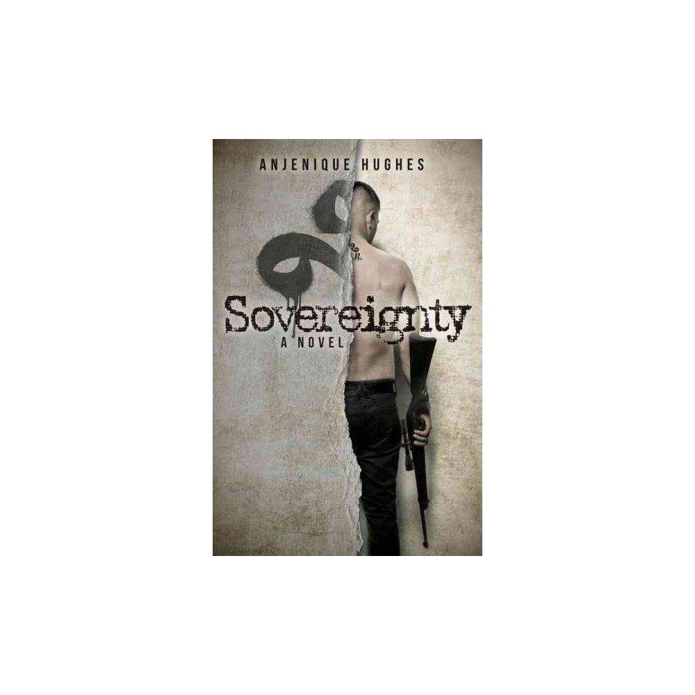 Sovereignty (Paperback) (Anjenique Hughes)