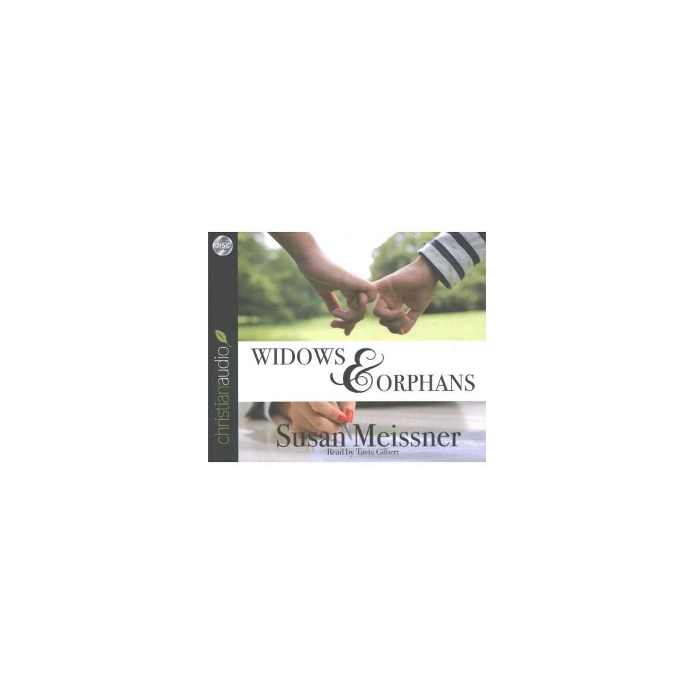 Widows & Orphans (Unabridged) (CD/Spoken Word) (Susan Meissner)