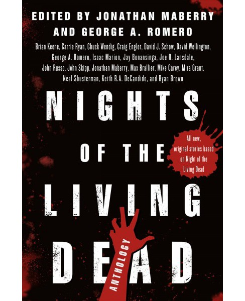 Nights of the Living Dead : An Anthology -  by Jonathan Maberry & George A. Romero (Paperback) - image 1 of 1