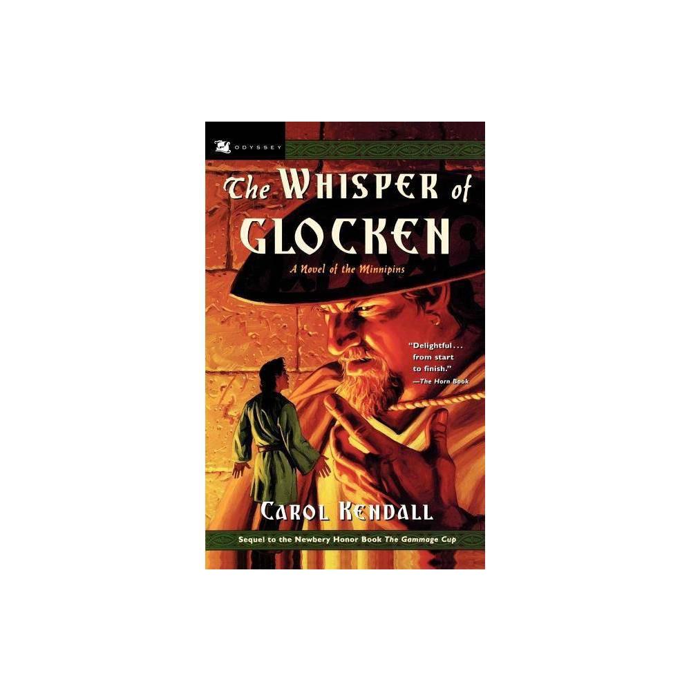 The Whisper of Glocken - (Carol Kendalls Tales of the Minnipins (Paperback)) by Carol Kendall (Paperback)