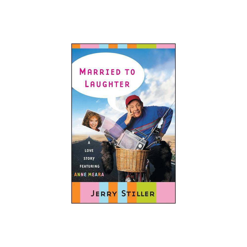 Married To Laughter By Jerry Stiller Paperback