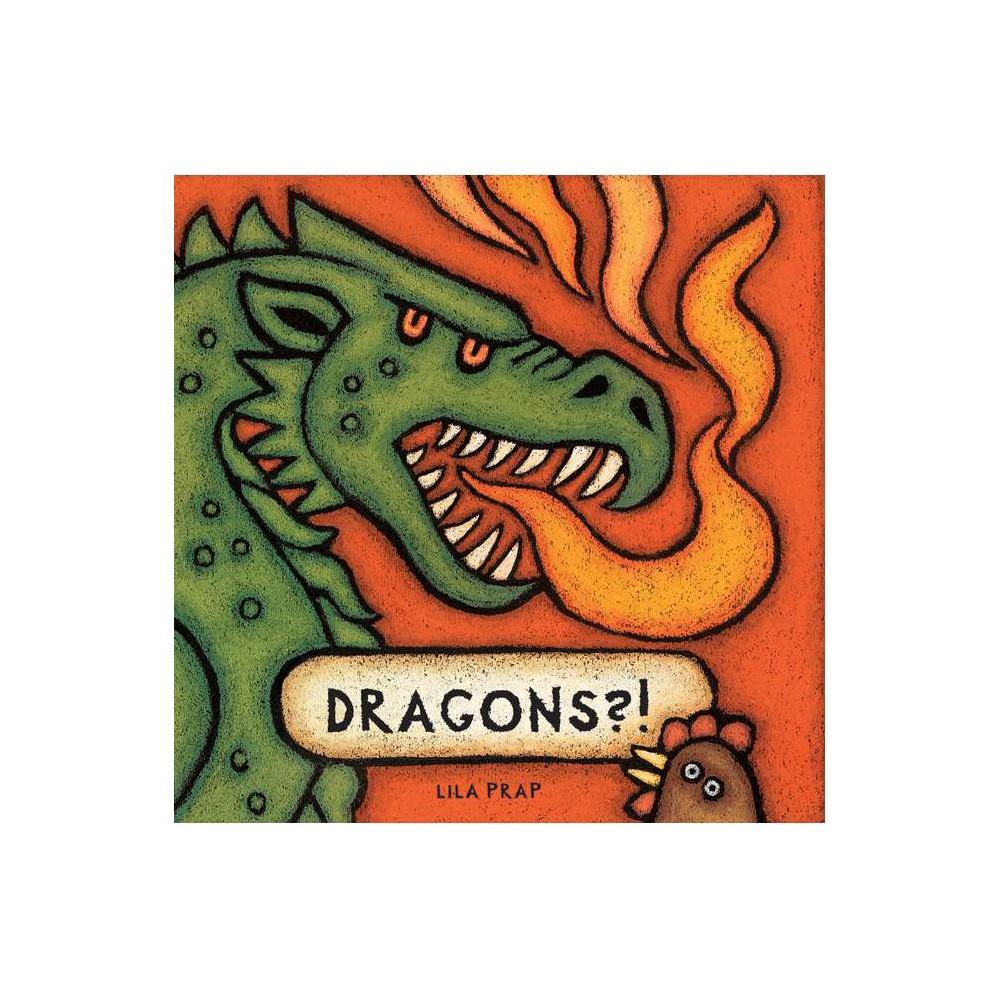 Dragons By Lila Prap Hardcover