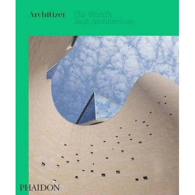 Architizer: The World's Best Architecture 2020 - (Hardcover)
