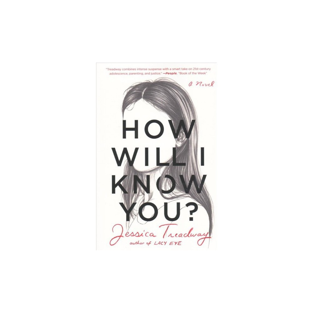How Will I Know You? - Reprint by Jessica Treadway (Paperback)