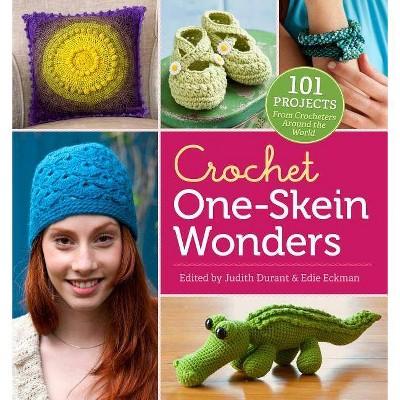 Crochet One-Skein Wonders(r)- by Judith Durant & Edie Eckman (Paperback)