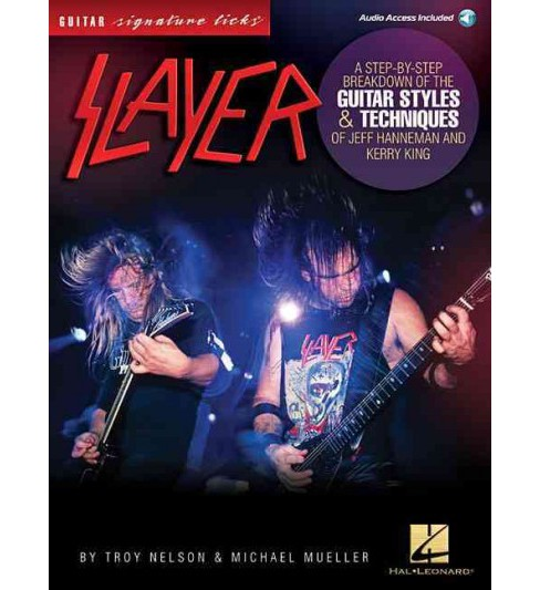 Slayer Signature Licks : A Step-by-Step Breakdown of the Guitar Styles & Techniques for Jeff Hanneman - image 1 of 1
