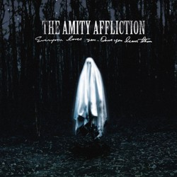 Amity Affliction - Everyone Loves You...Once You Leave Them (CD)