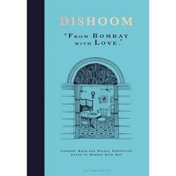 Dishoom - by  Shamil Thakrar & Kavi Thakrar & Naved Nasir (Hardcover)