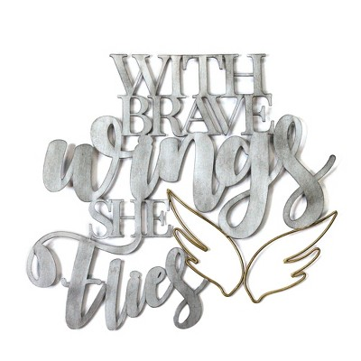 """""""With Brave Wings She Flies"""" Metal Word Art - Stratton Home Decor"""
