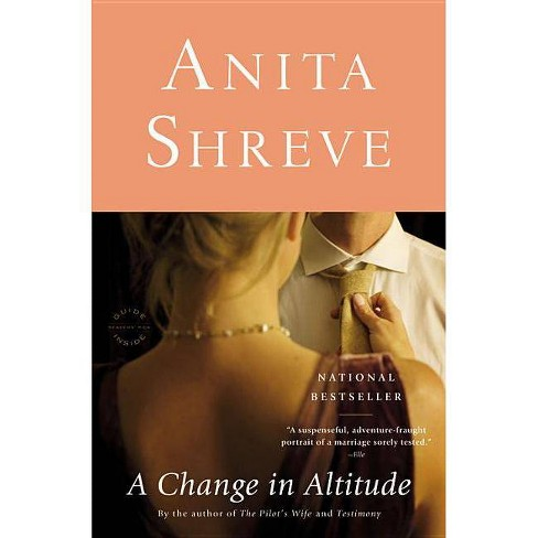 A Change in Altitude - by  Anita Shreve (Paperback) - image 1 of 1