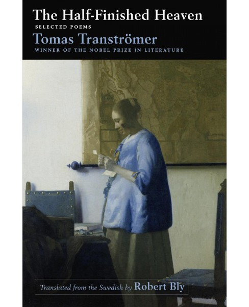 Half-finished Heaven : Selected Poems (Paperback) (Tomas Transtromer) - image 1 of 1