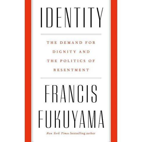 Identity - by  Francis Fukuyama (Hardcover) - image 1 of 1
