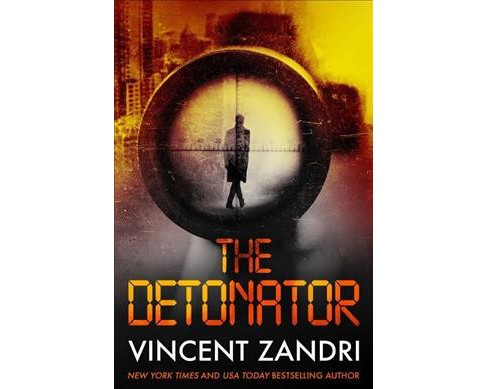 Detonator -  by Vincent Zandri (Hardcover) - image 1 of 1