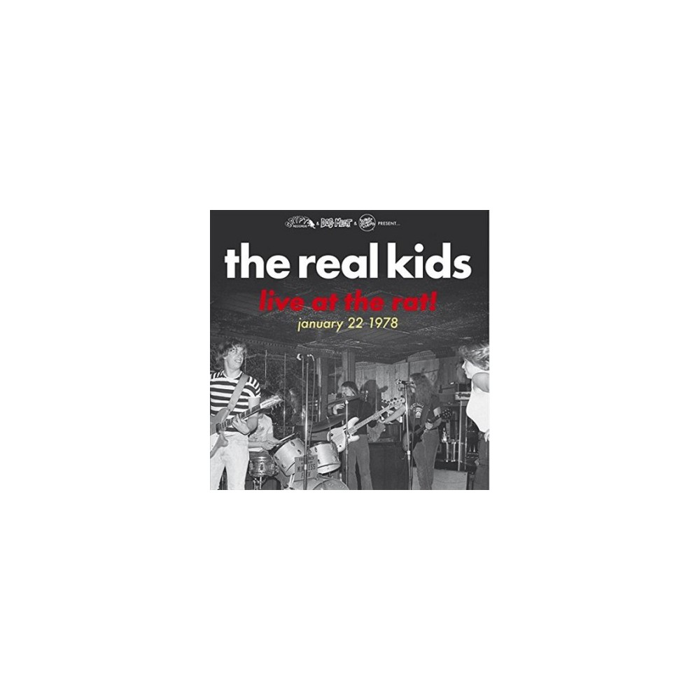 Real Kids - Live At The Rat January 22 1977 (Vinyl)