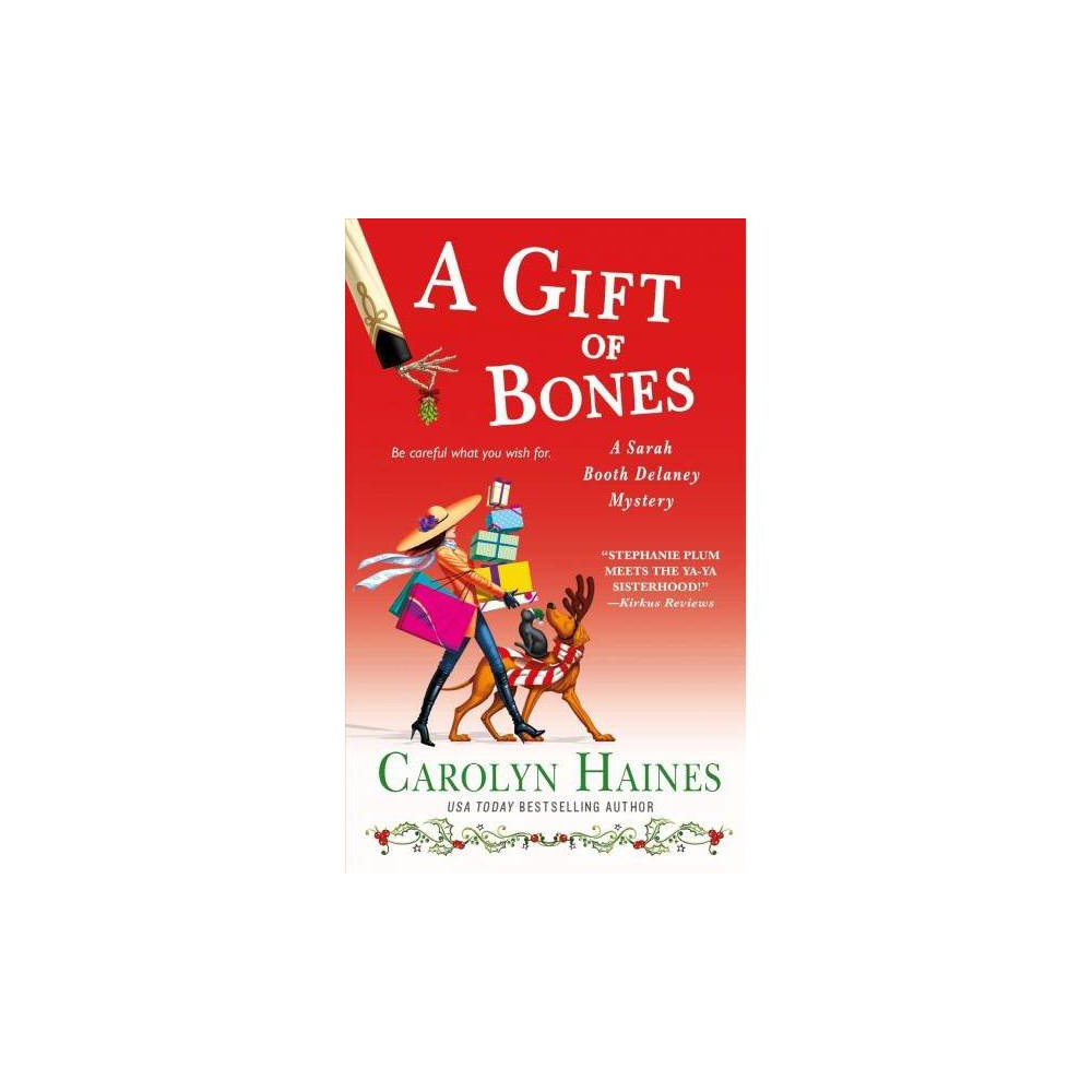 A Gift of Bones - (Sarah Booth Delaney Mysteries) by Carolyn Haines (Paperback)