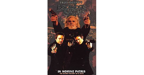 Boondock Saints 1 : In Nomine Patris (Paperback) (Troy Duffy) - image 1 of 1