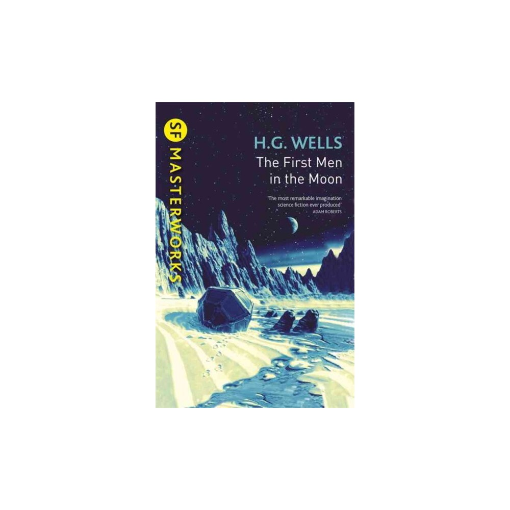 First Men in the Moon (Paperback) (H. G. Wells)