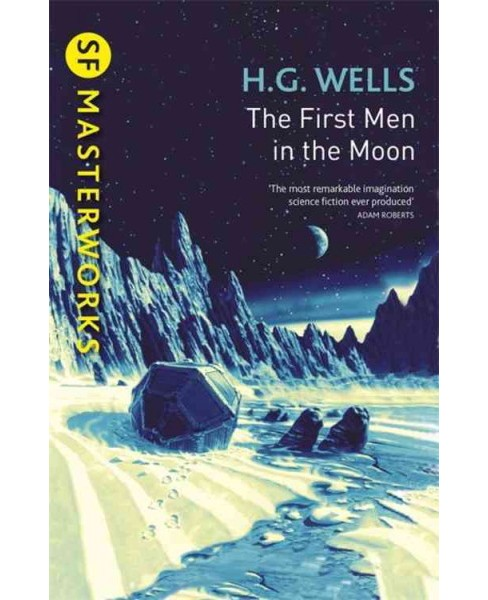 First Men in the Moon (Paperback) (H. G. Wells) - image 1 of 1