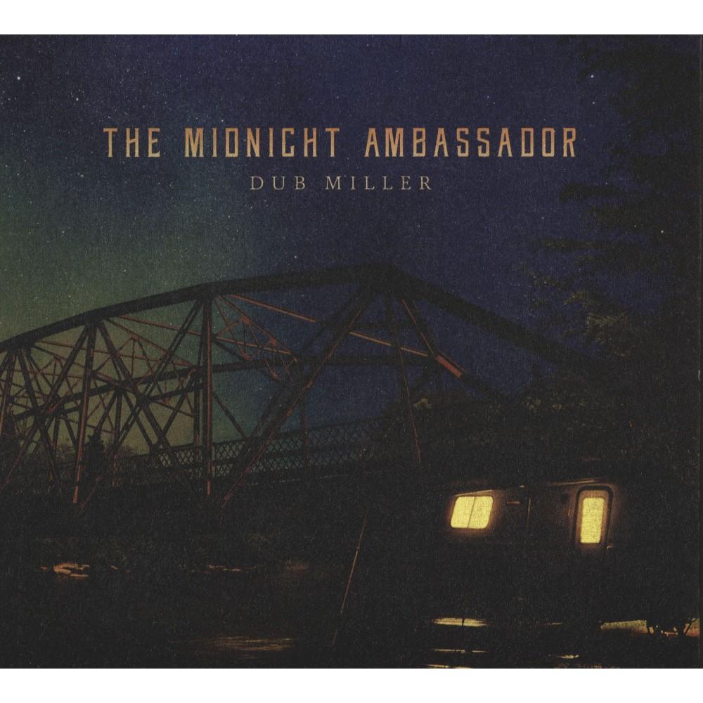 Dub Miller - Midnight Ambassador (CD)