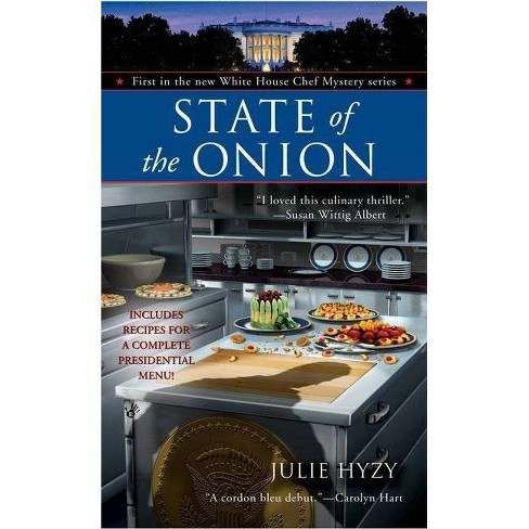 State of the Onion - (Berkley Prime Crime Mysteries) by  Julie Hyzy (Paperback) - image 1 of 1