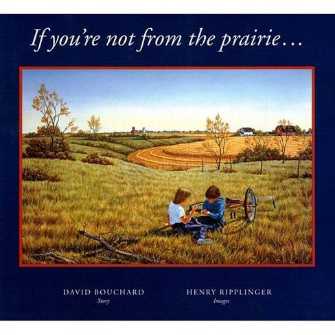 If You're Not from the Prairie... - by  David Bouchard (Hardcover) - image 1 of 1
