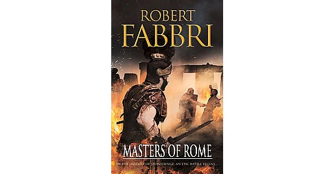 Masters of Rome (Paperback) (Robert Fabbri) - image 1 of 1