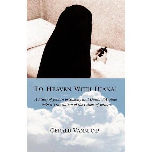 To Heaven With Diana! - by  Gerald Vann O P (Paperback) - image 1 of 1
