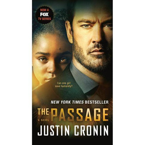 The Passage (TV Tie-In Edition) - (Passage Trilogy) by  Justin Cronin (Paperback) - image 1 of 1
